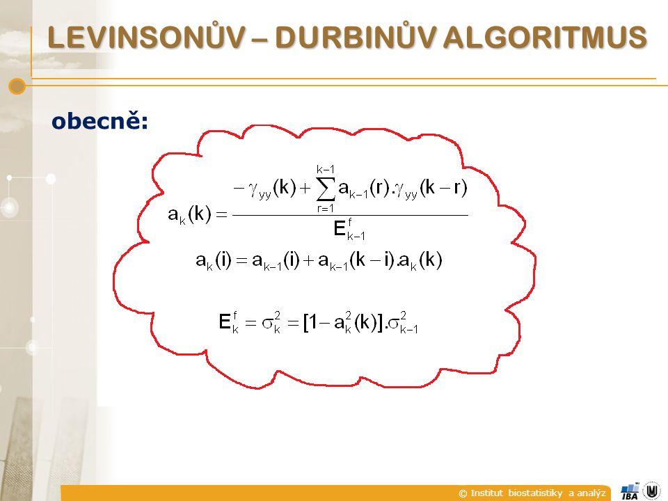 © Institut biostatistiky a analýz BURGOVA METODA  až se všechno podosazuje je  abychom E p minimalizovali, derivujeme podle a p (p) a výsledek položíme roven nule, z toho pak je |K i (i)|1 … model je tedy opravdu stabilní !!.
