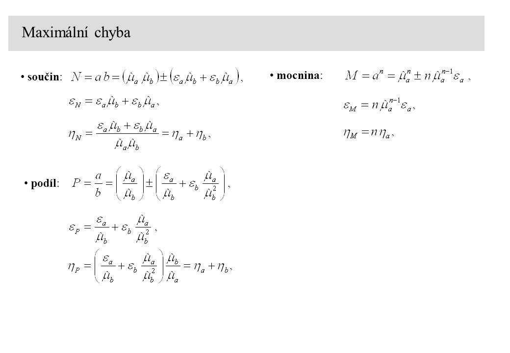 Třída přesnosti statistické šetření na sérii vyrobených měřících přístrojů X 0 – nominální hodnota získaná měřením přístrojem s podstatně vyšší přesností odchylka i-tého přístroje rovnoměrné rozdělení v intervalu (-a, a):  chyba naměřené veličiny: V intervalu (-u B, u B ) kolem odhadnuté hodnoty měřené veličiny se skutečná (správná) hodnota měřené veličiny nachází s pravděpodobností P = 0.58 R – rozsah stupnice třída přesnosti: řada P = 0.1, 0.2, 0.5, 1, 1.5, 2.5