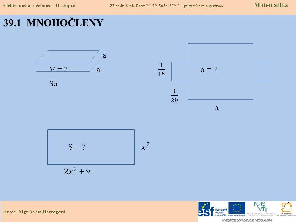 39.1 MNOHOČLENY Elektronická učebnice - II.