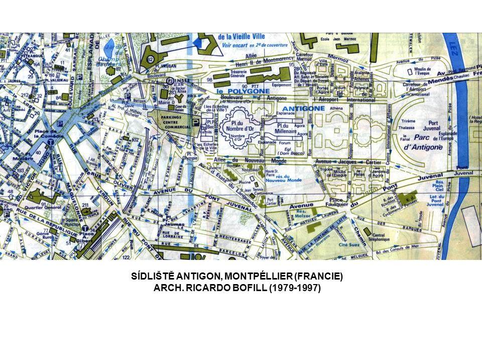SÍDLIŠTĚ ANTIGON, MONTPÉLLIER (FRANCIE) ARCH. RICARDO BOFILL (1979-1997)
