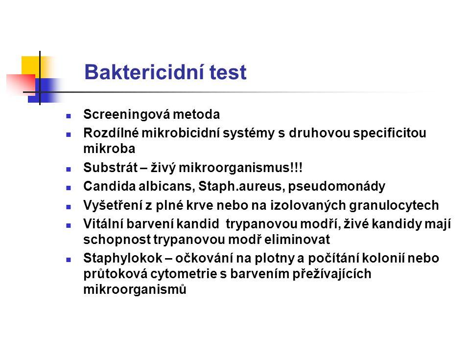 Baktericidní test Screeningová metoda Rozdílné mikrobicidní systémy s druhovou specificitou mikroba Substrát – živý mikroorganismus!!.