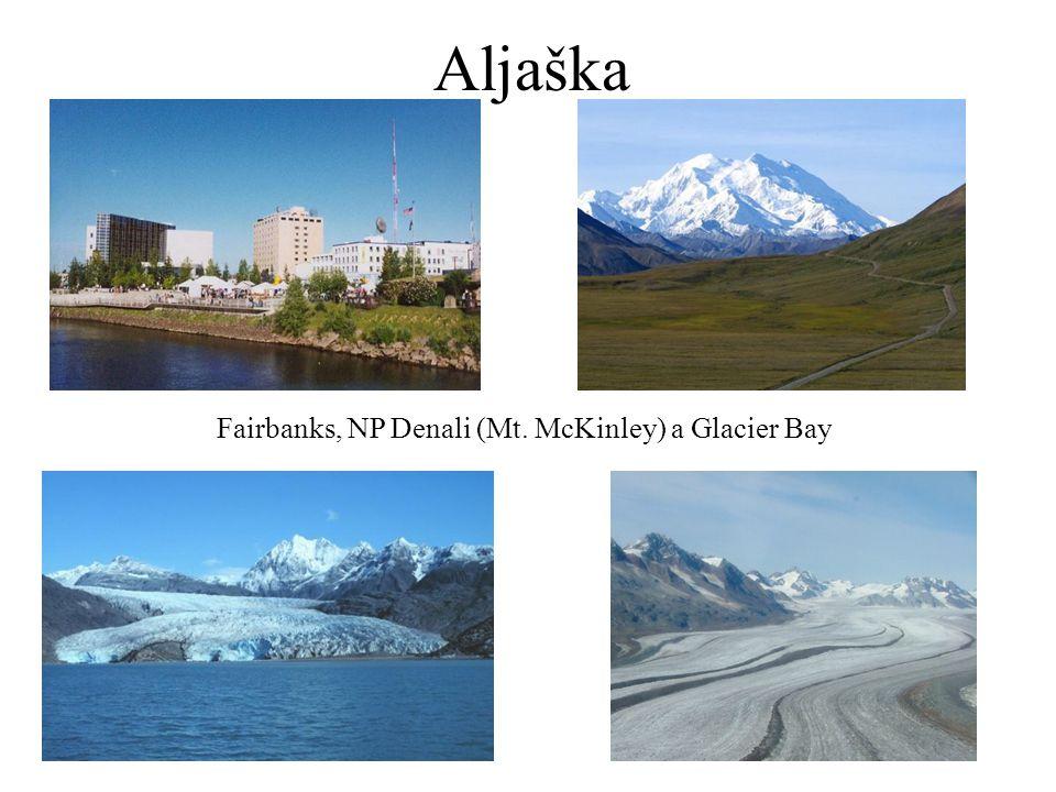 Aljaška Fairbanks, NP Denali (Mt. McKinley) a Glacier Bay