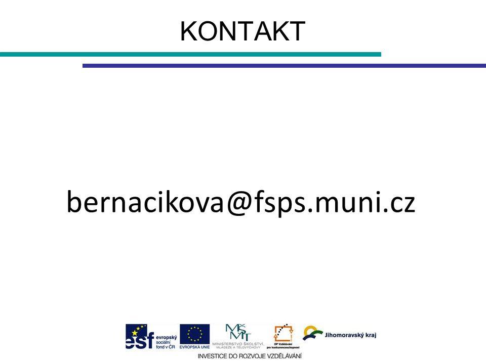 KONTAKT bernacikova@fsps.muni.cz