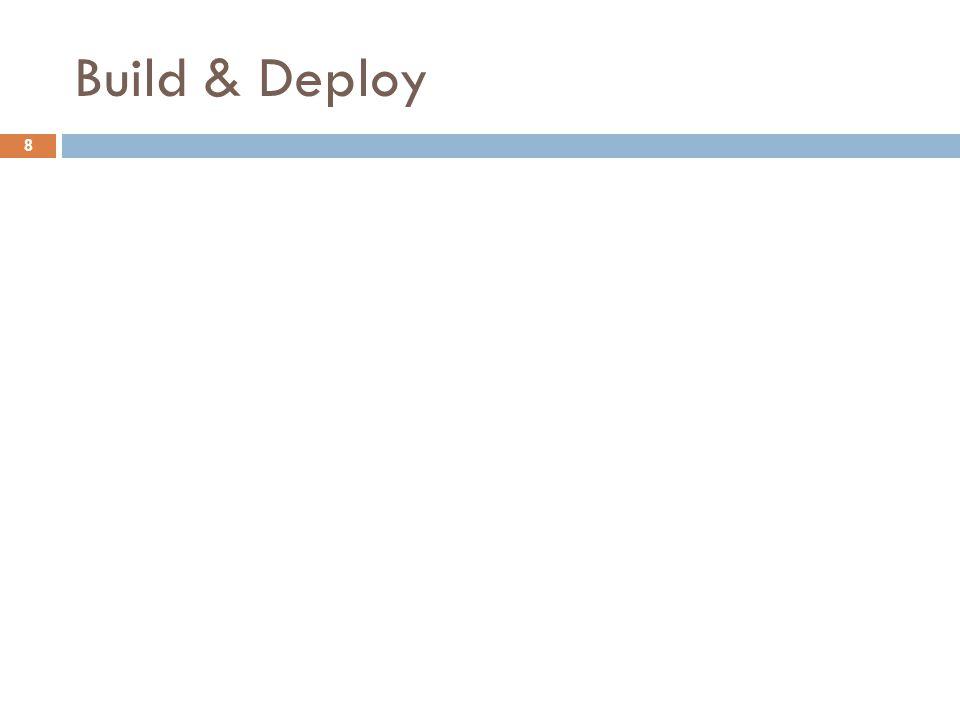 Build & Deploy 8