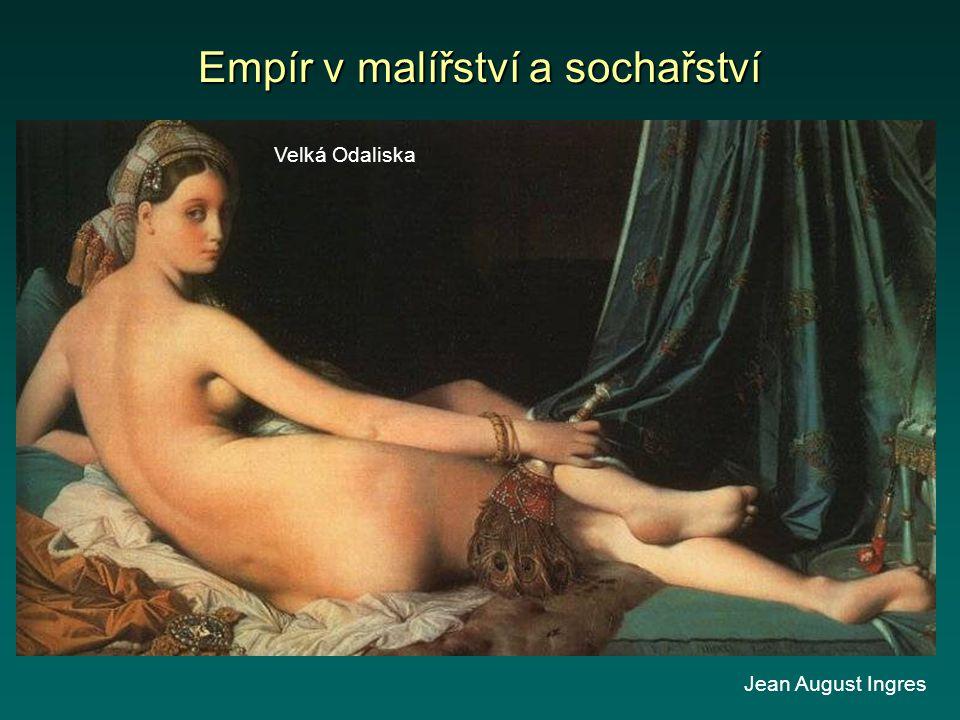 Empír v malířství a sochařství Velká Odaliska Jean August Ingres