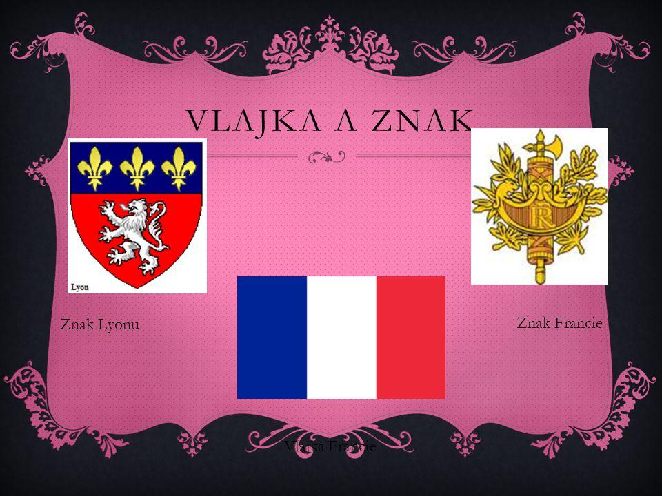 VLAJKA A ZNAK Vlajka Francie Znak Francie Znak Lyonu