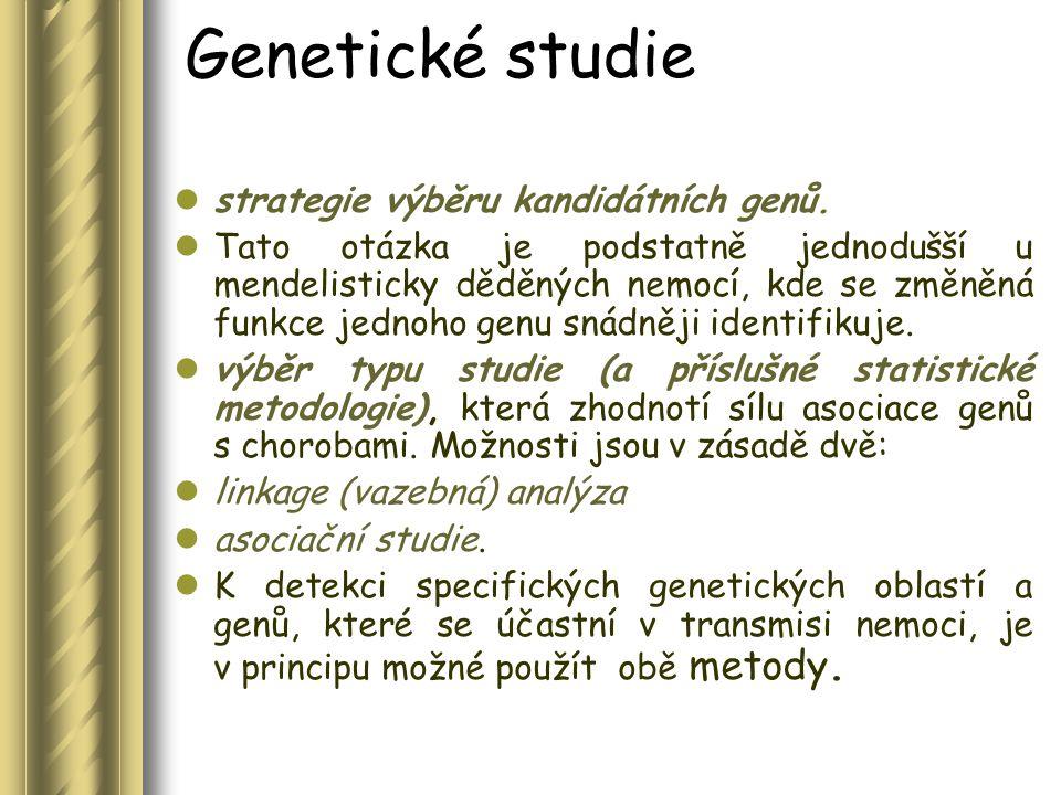 Genetické studie strategie výběru kandidátních genů.