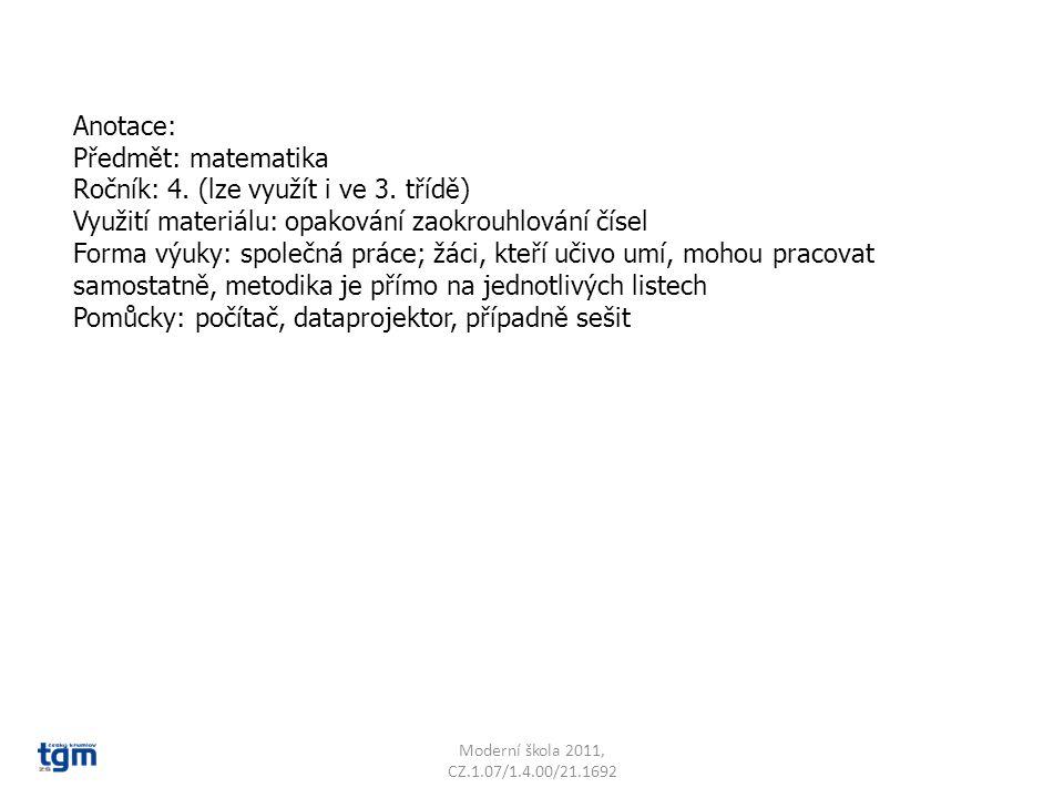 Anotace: Předmět: matematika Ročník: 4.(lze využít i ve 3.