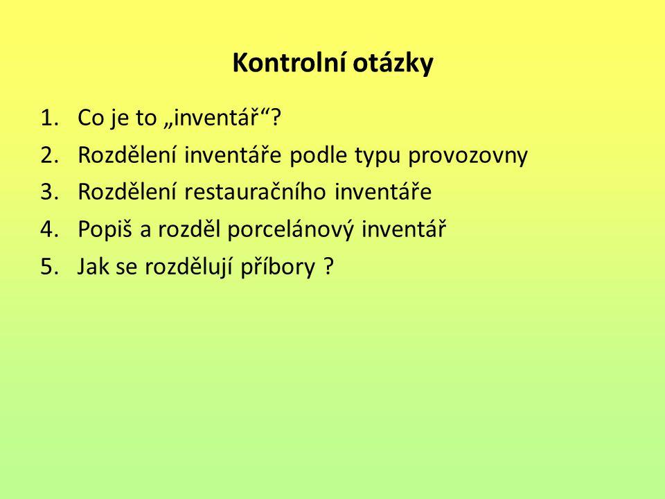 """Kontrolní otázky 1.Co je to """"inventář ."""
