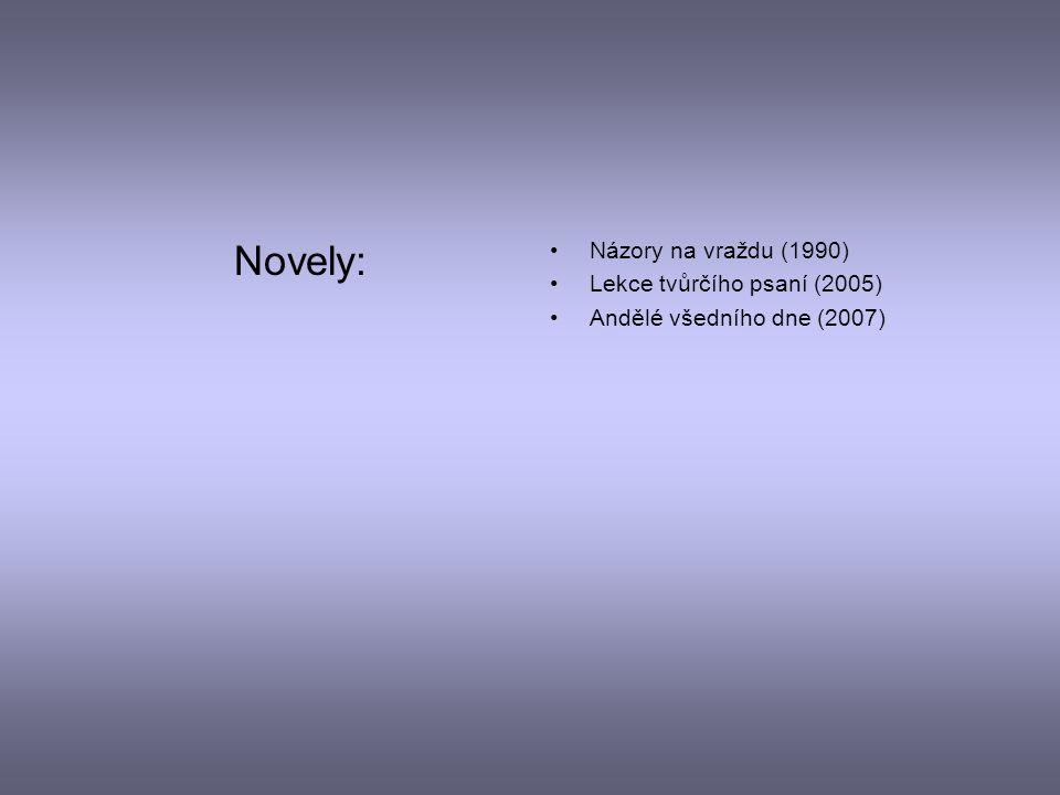 Bibliografie Romány: Báječná léta pod psa (1992) Výchova dívek v Čechách (1994) Účastníci zájezdu (1996) Zapisovatelé otcovský lásky (1998) Povídky o