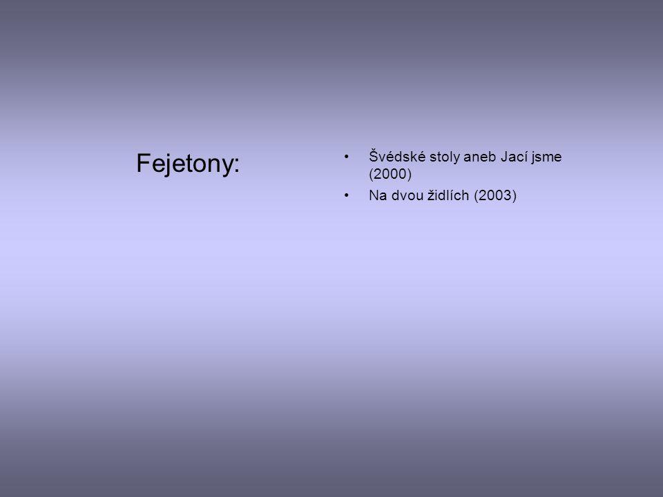 Novely: Názory na vraždu (1990) Lekce tvůrčího psaní (2005) Andělé všedního dne (2007)