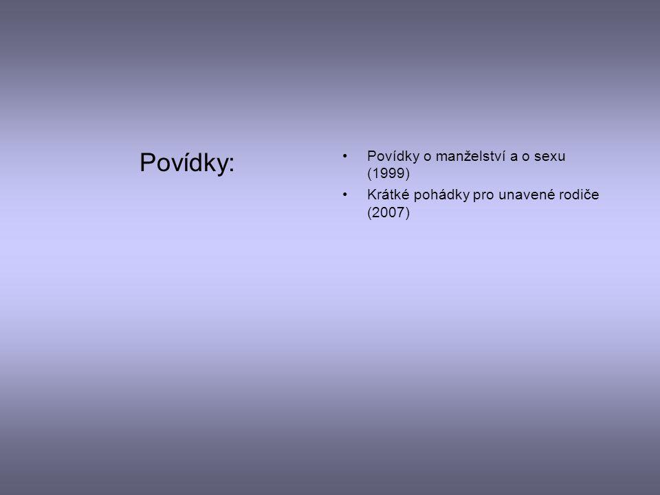 Fejetony: Švédské stoly aneb Jací jsme (2000) Na dvou židlích (2003)