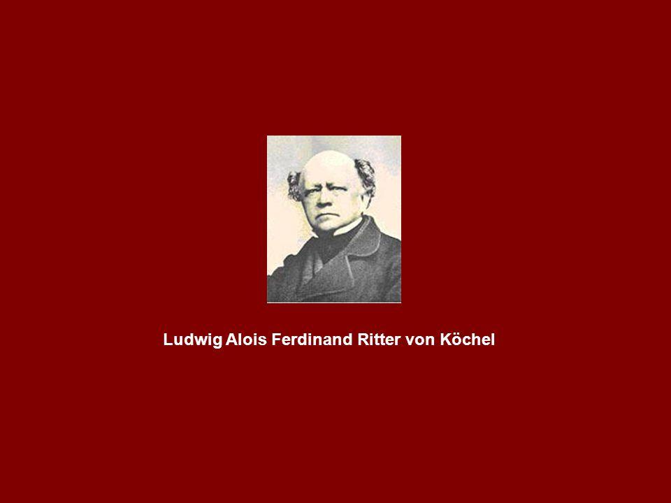 Ludwig Alois Ferdinand Ritter von Köchel