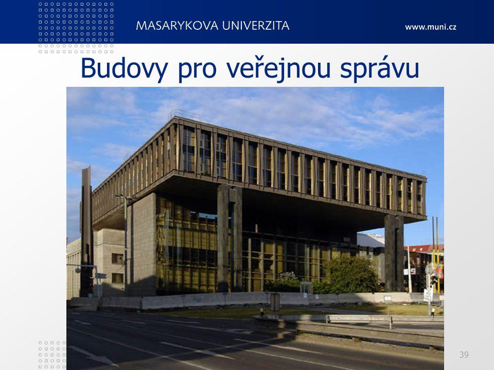 PedF, katedra geografie39 Budovy pro veřejnou správu
