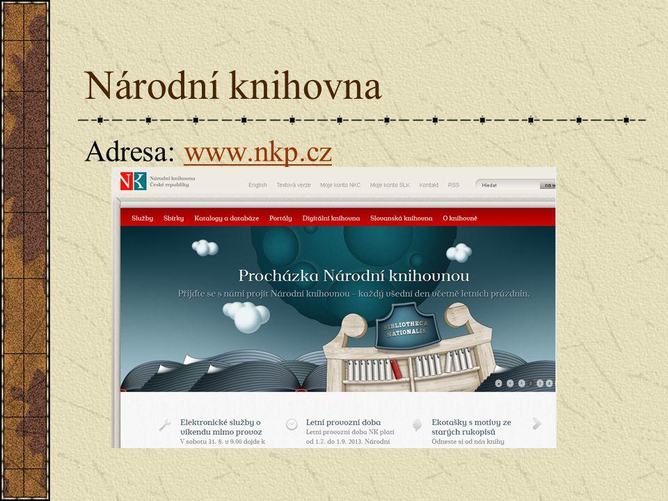 Národní knihovna Adresa: www.nkp.czwww.nkp.cz