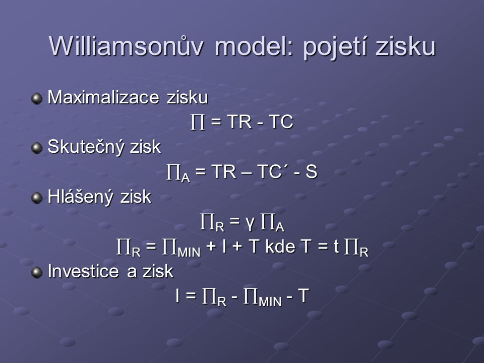 Willimsonův model určení optima