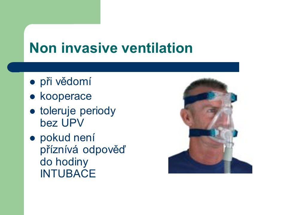 Intubace- selhání NIV Neadekvátní výměna plynů na NIV těžká hypoxemie paO2 6-7 kPa acidosa 7,2, paCO2 >9 porucha vědomí nebo neprůchodnost dýchacích cest postižení CNS