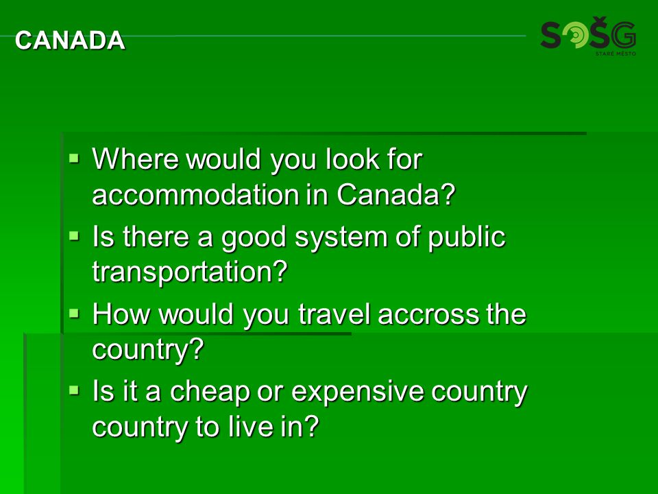  Where would you look for accommodation in Canada.