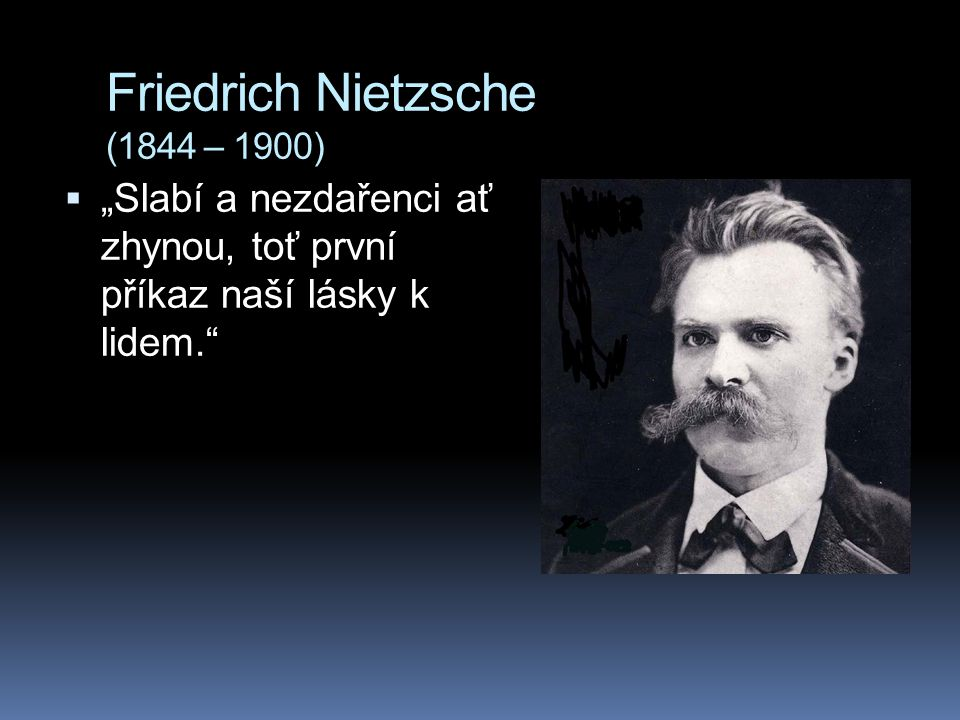 Propagátoři eugeniky  Francis Galton  Charles Davenport  The most progressive revolution in history could be realized if only human matings could be placed upon the same high plane as that of horse breeding.  Karl Pearson  Alexander Graham Bell  G.B.