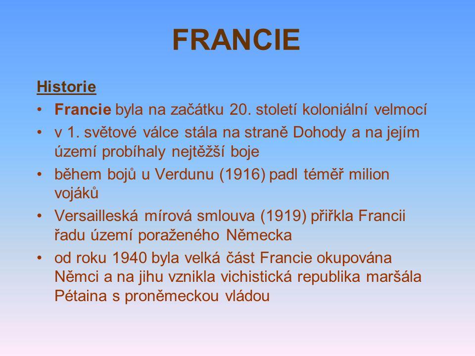 Historie Francie byla na začátku 20. století koloniální velmocí v 1.