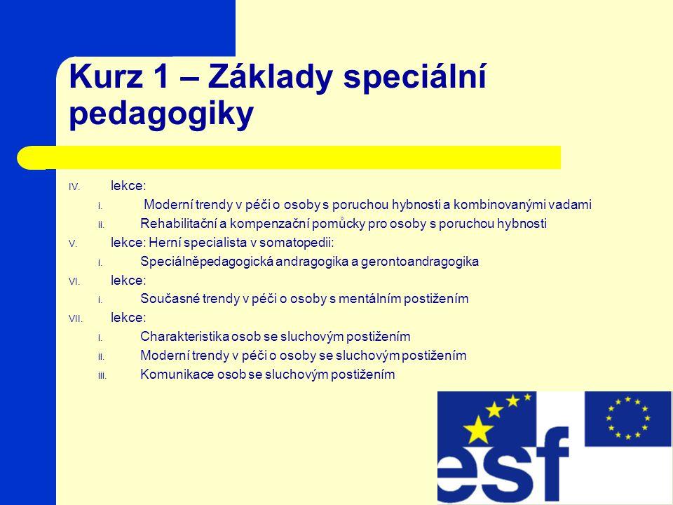 Kurz 1 – Základy speciální pedagogiky IV.lekce: i.