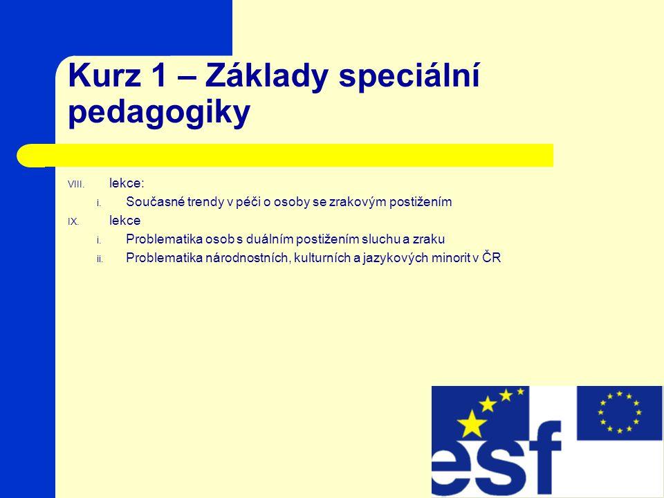 Kurz 1 – Základy speciální pedagogiky VIII.lekce: i.