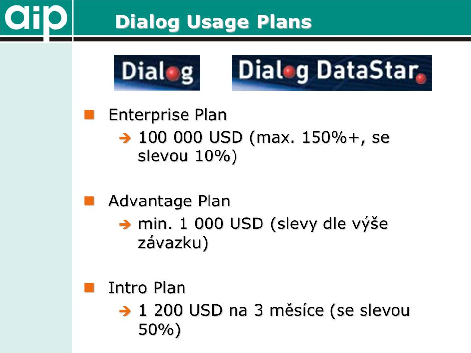 Dialog Usage Plans Enterprise Plan Enterprise Plan  100 000 USD (max.