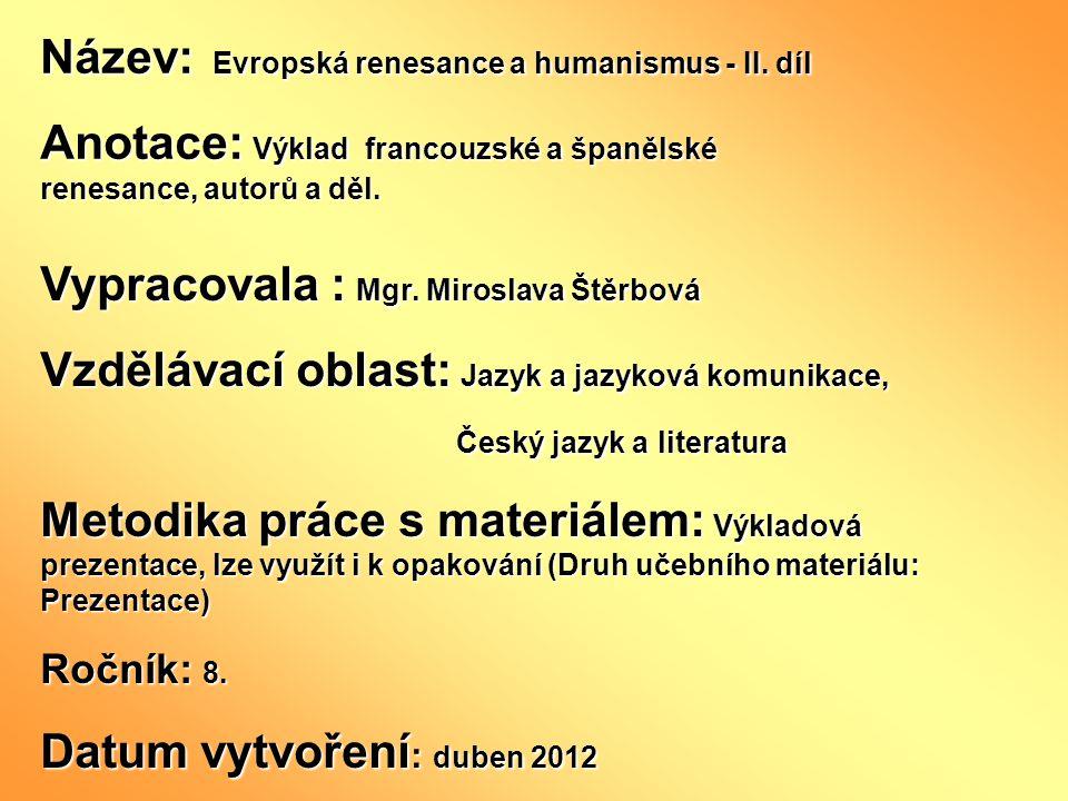 Název: Evropská renesance a humanismus - II.
