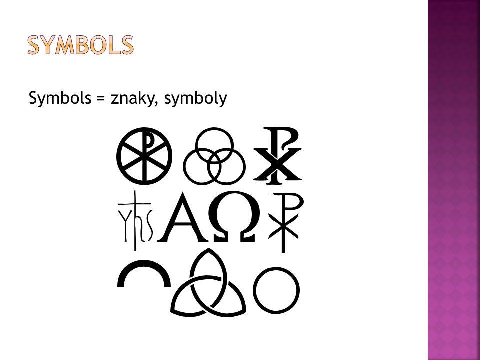Symbols = znaky, symboly