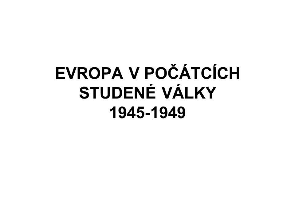 """ROZKOL MEZI SPOJENCI Projevil se už na jednání """"Velké trojky – podvolování se požadavkům J."""