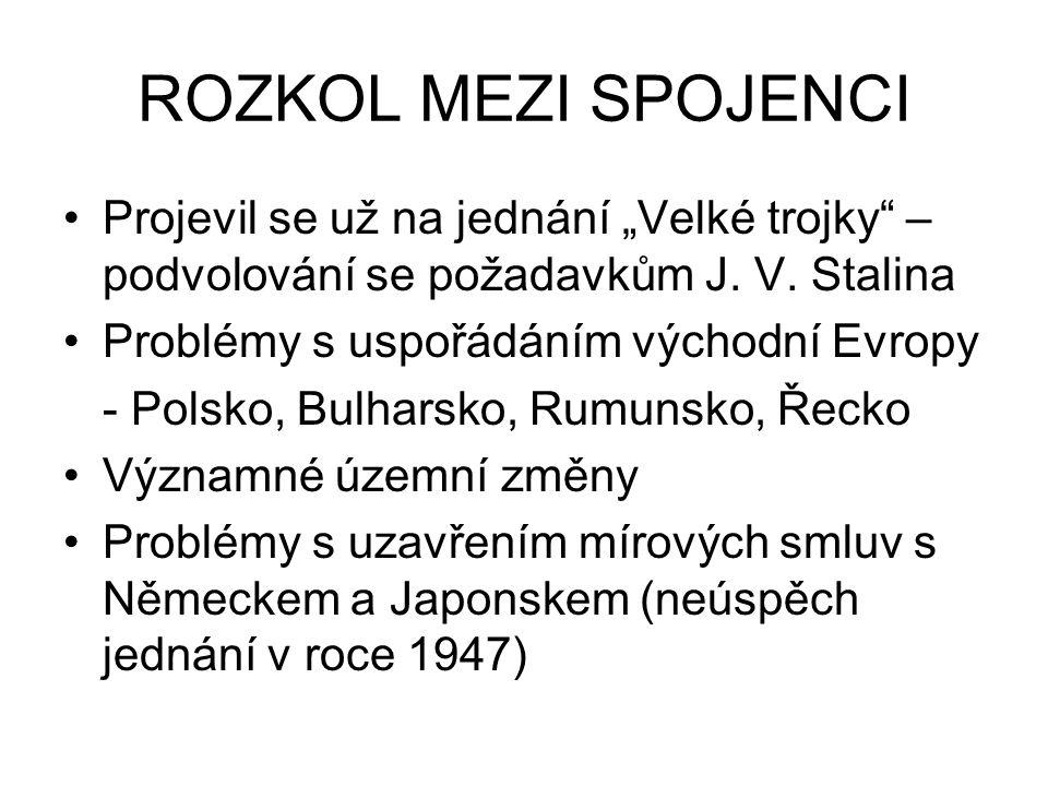 """POČÁTKY STUDENÉ VÁLKY Termín """"studená válka (Cold War) poprvé použit H."""