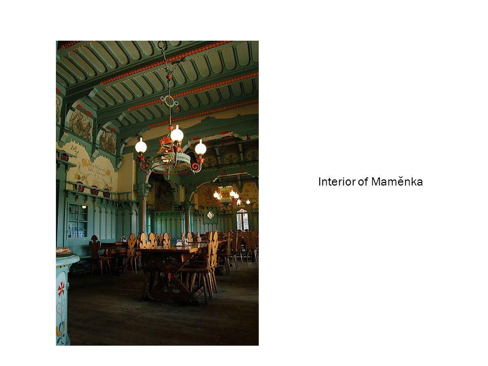 Interior of Maměnka