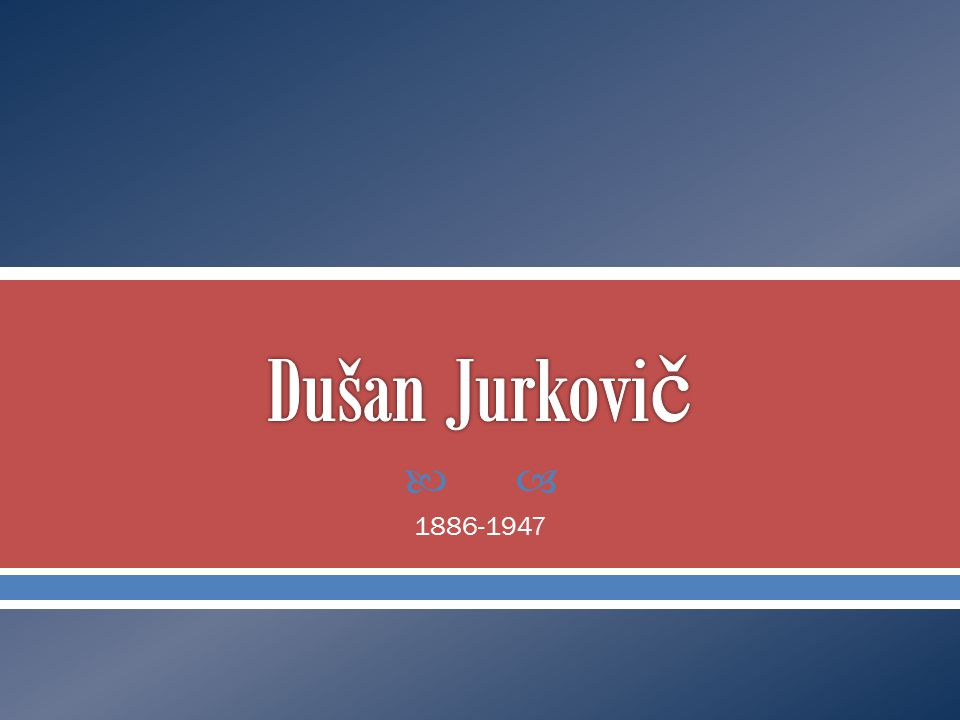  1886-1947