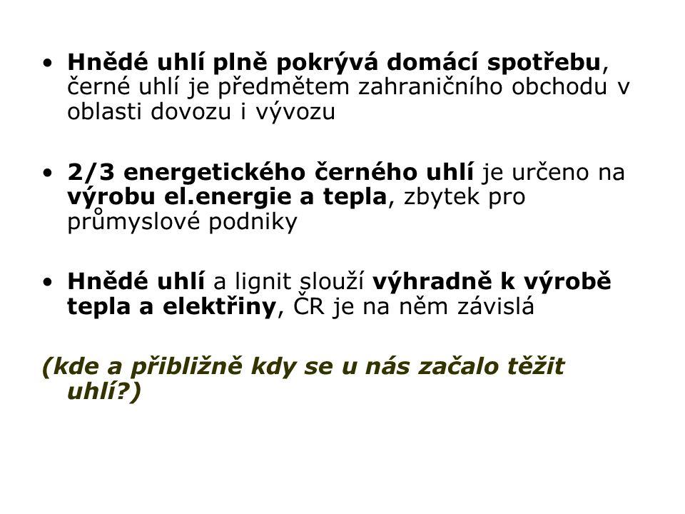 Historie těžby černého uhlí v Čechách a na Moravě má dvě ohniska: 1)okolí Buštěhradu, Kladensko (70.