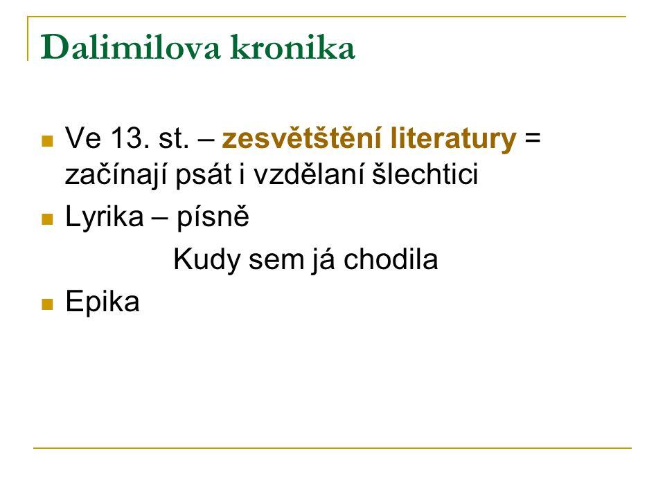 Dalimilova kronika Ve 13. st.