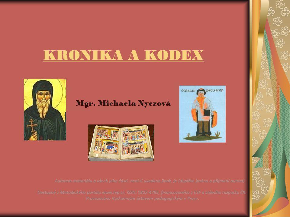 KRONIKA A KODEX Mgr. Michaela Nyczová