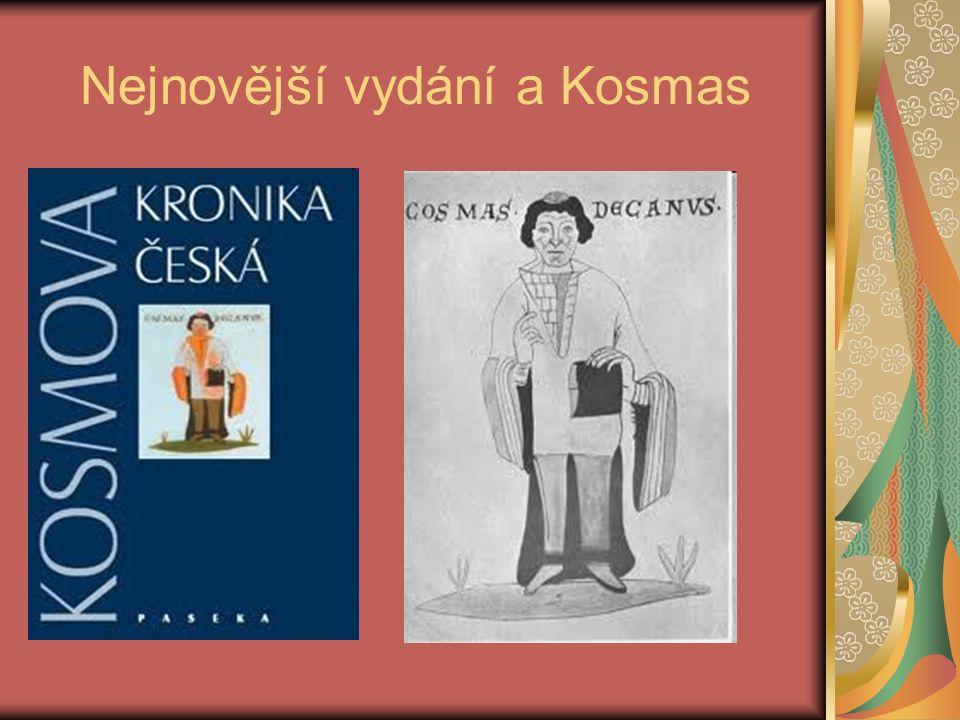 Nejnovější vydání a Kosmas