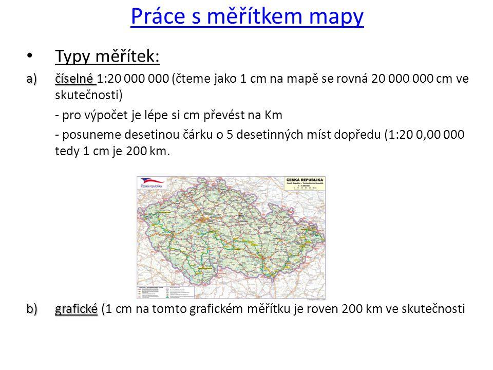 Dělení map podle měřítka: 1)Mapy velkých měřítek (od plánů po mapy o měřítku 1:200 000) bez zkreslení 2)Mapy středních měřítek (1:200 000 až 1:1 000 000) malé zkreslení 3)Mapy malých měřítek (nad 1: 1 000 000) velké územní celky