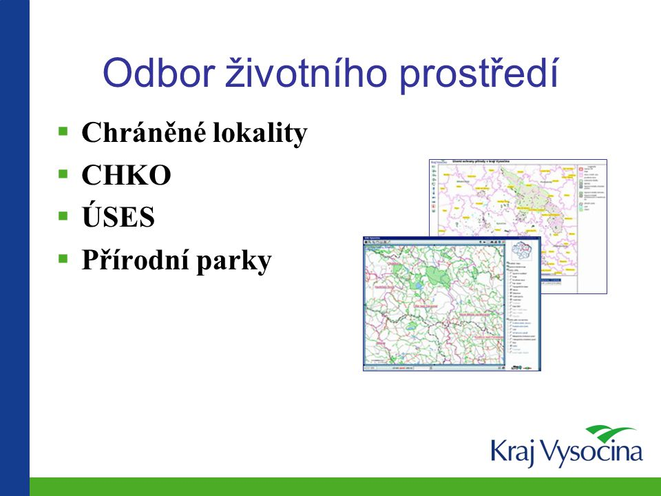 Odbor životního prostředí  Chráněné lokality  CHKO  ÚSES  Přírodní parky