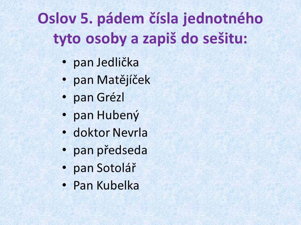 Oslov 5.