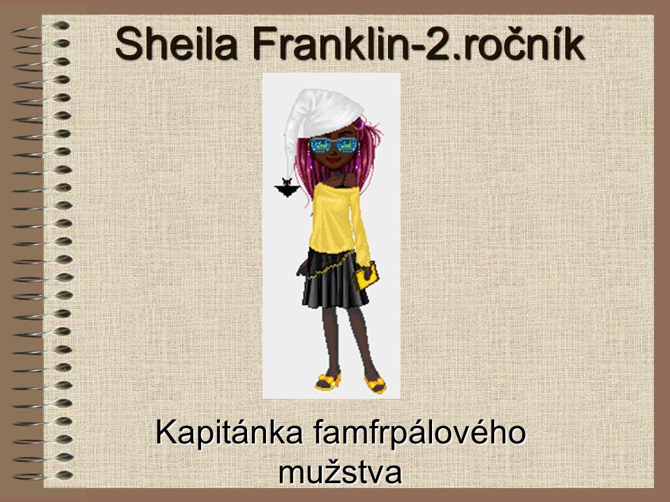 Sheila Franklin-2.ročník Kapitánka famfrpálového mužstva