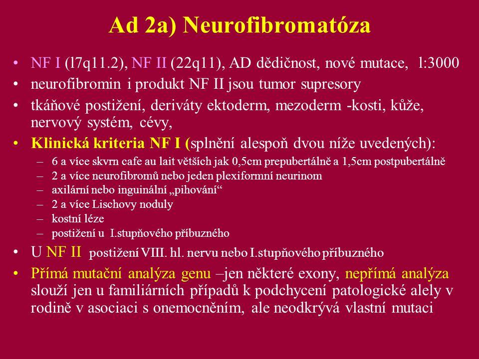 Intrakraniální vaskulopatie u NF postihuje asi 3% pacientů –stenózy, okluze, –aneurysmata –moaymoya-like Incidence není velká, proto také v literatuře spíše jednotlivé kazuistiky.