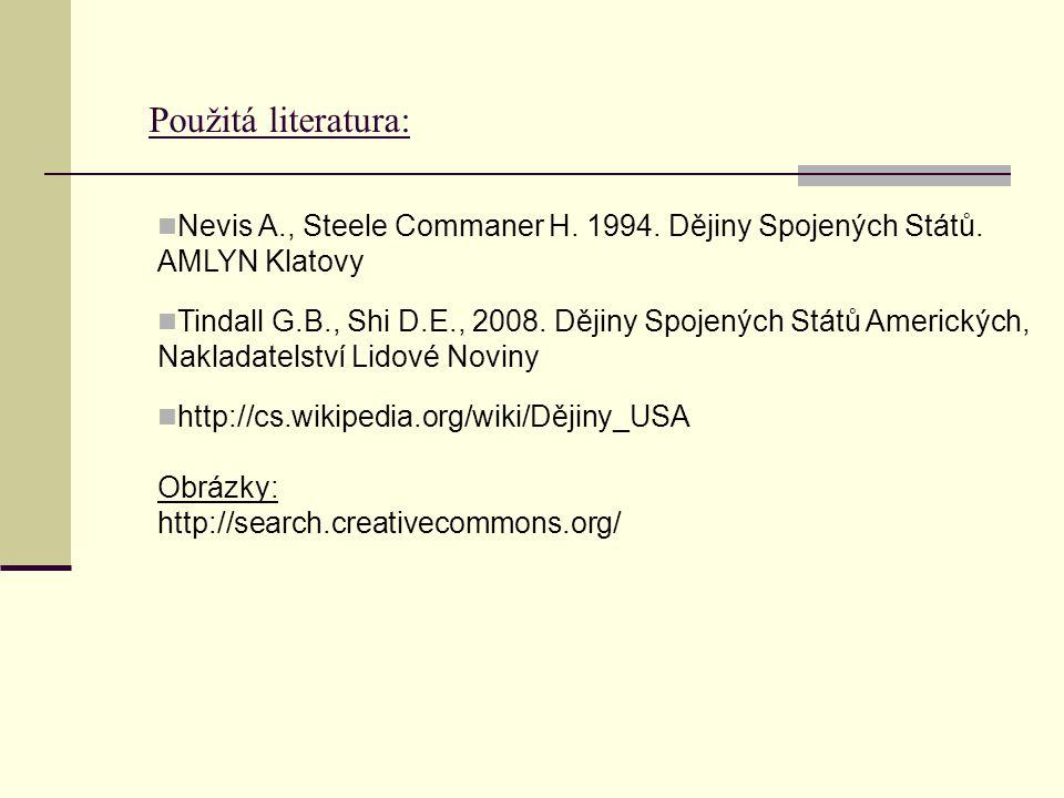 Použitá literatura: Nevis A., Steele Commaner H. 1994.