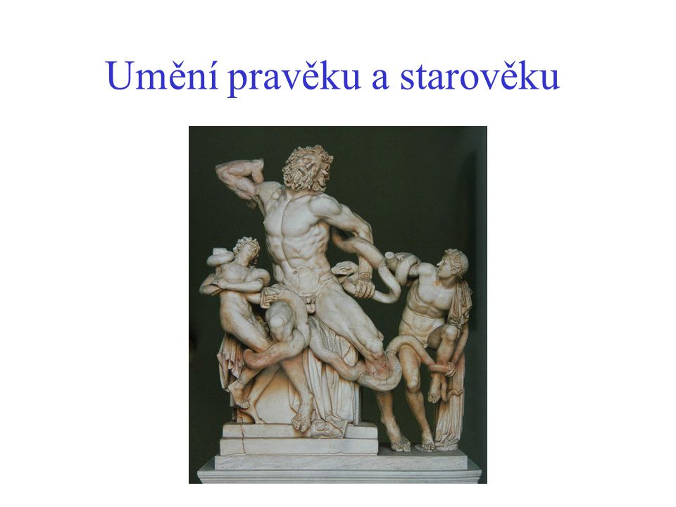Umění pravěku a starověku