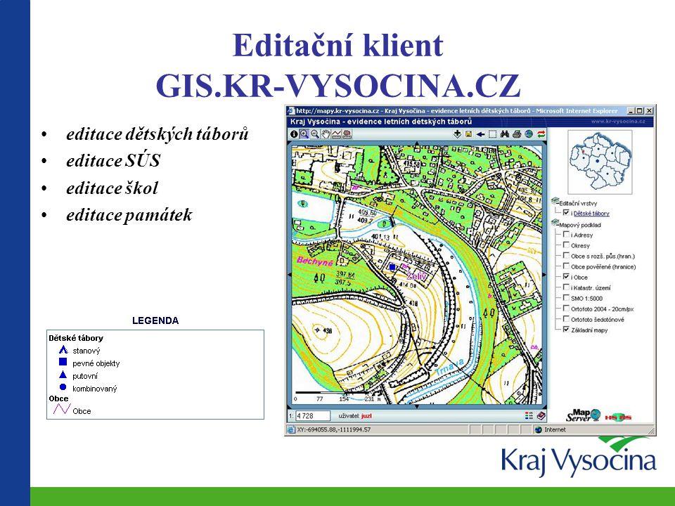 Editační klient GIS.KR-VYSOCINA.CZ editace dětských táborů editace SÚS editace škol editace památek