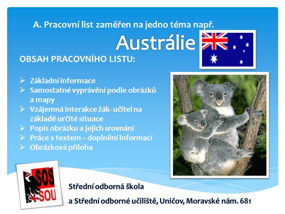PRACOVNÍ LISTY – AUSTRÁLIE Basic information Australia is the smallest continent in the world.