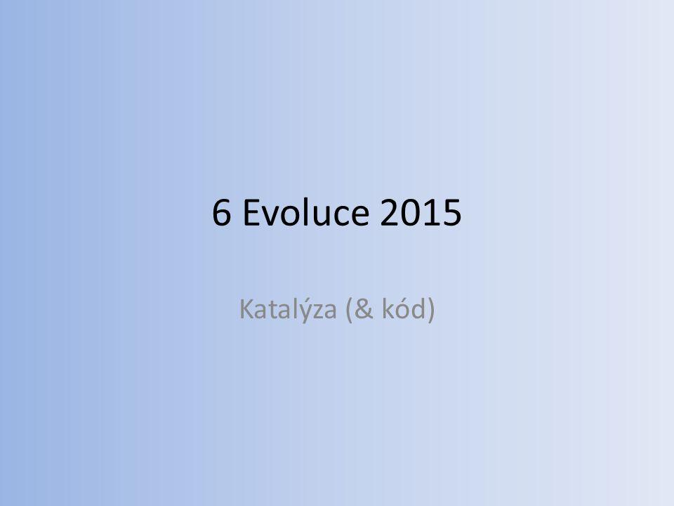 6 Evoluce 2015 Katalýza (& kód)