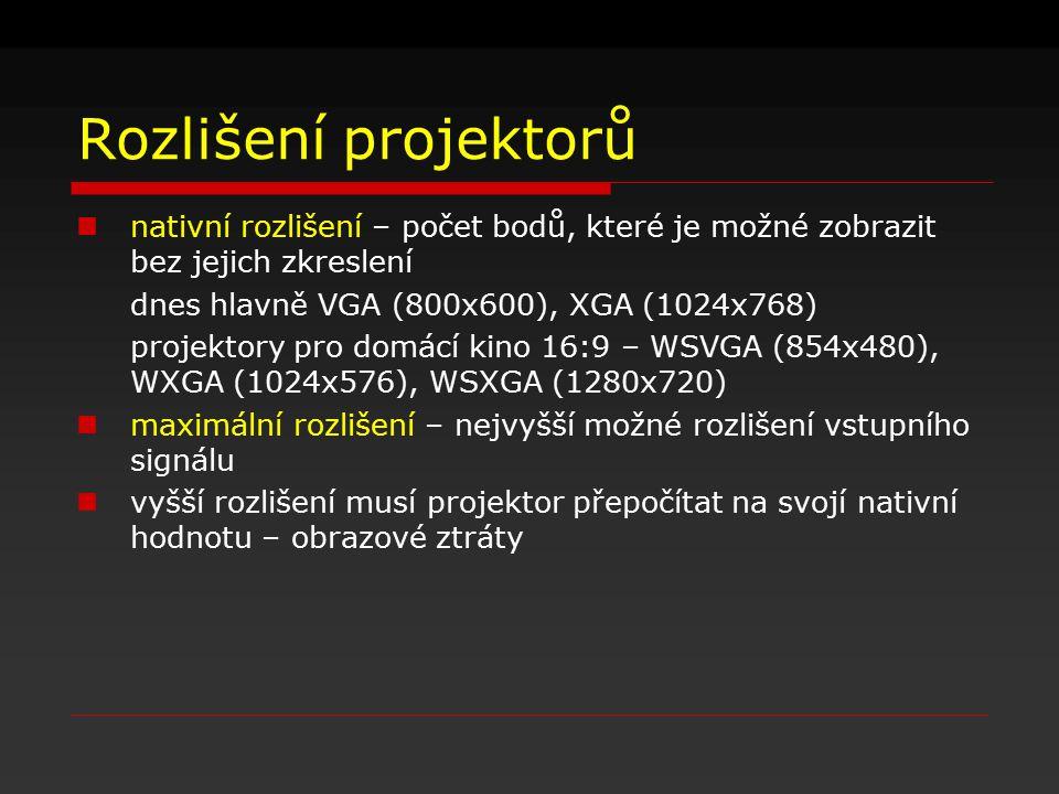 Rozlišení projektorů nativní rozlišení – počet bodů, které je možné zobrazit bez jejich zkreslení dnes hlavně VGA (800x600), XGA (1024x768) projektory