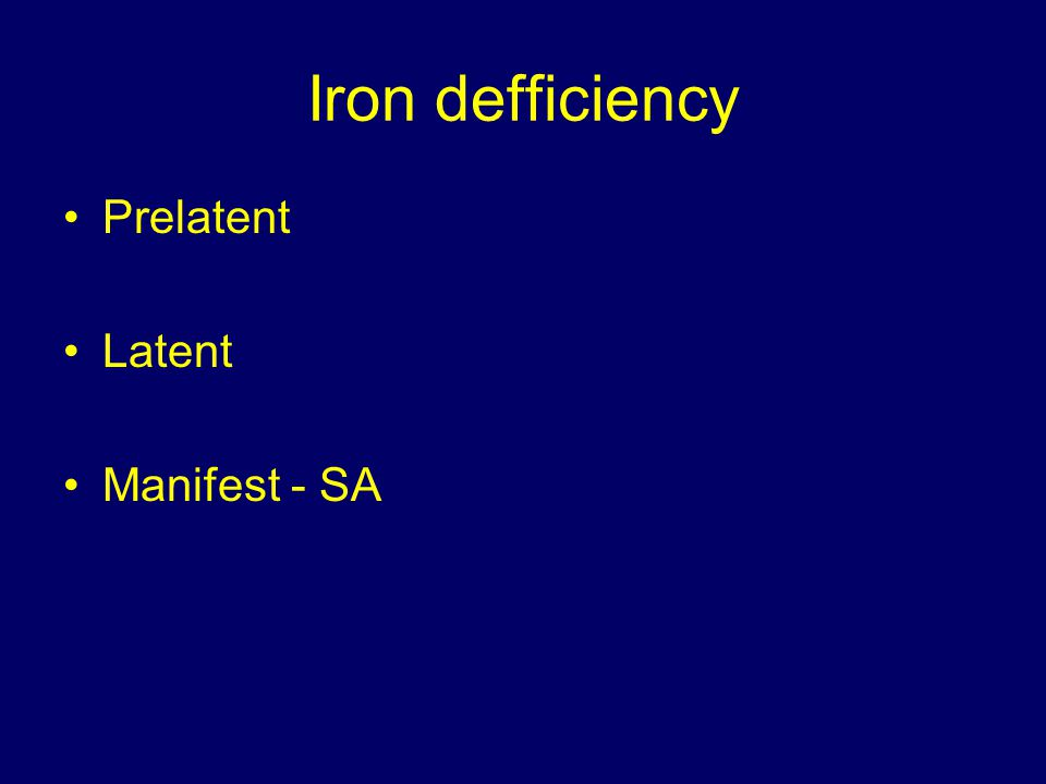Iron defficiency Prelatent Latent Manifest - SA