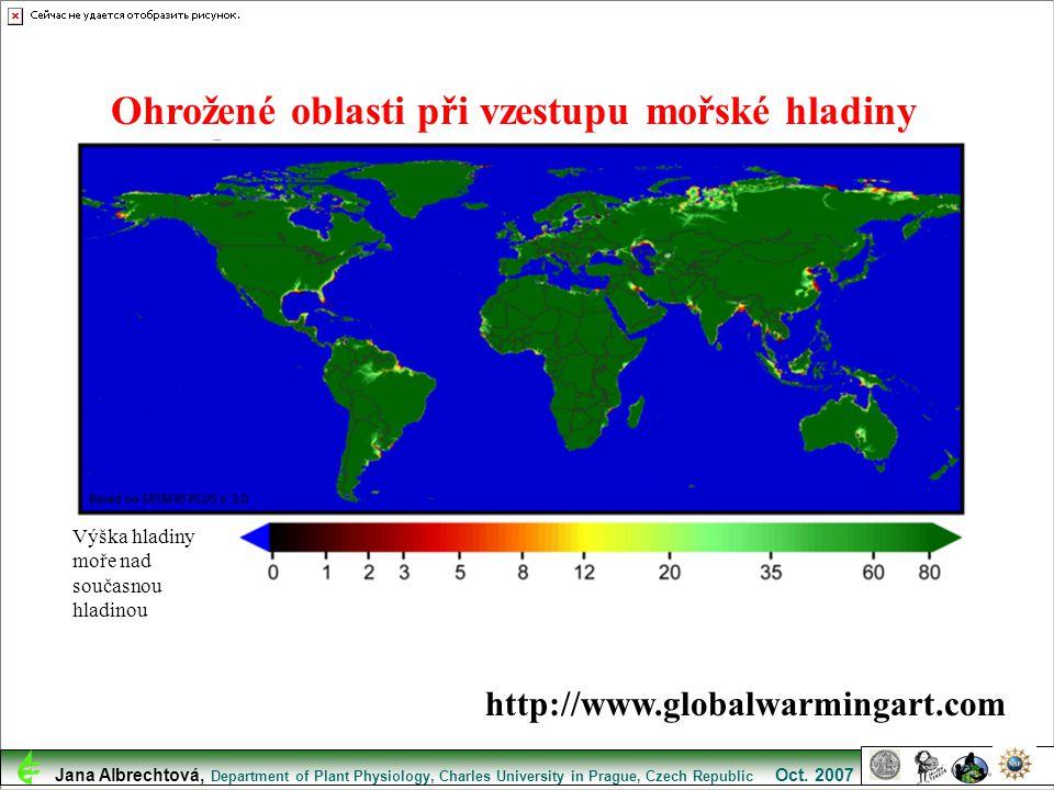 http://www.globalwarmingart.com Ohrožené oblasti při vzestupu mořské hladiny Výška hladiny moře nad současnou hladinou Jana Albrechtová, Department of
